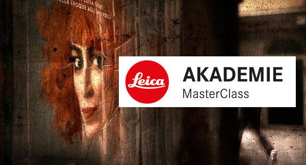 Leica Akademie MasterClass: Der eigene Blick